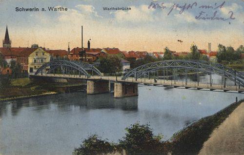 Schwerin a. Warthe, Posen: Warthebrücke