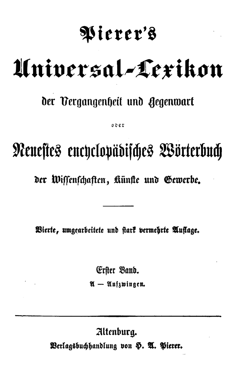 Pierer's Universal-Lexikon, Band 1. Altenburg 1857 S. 0